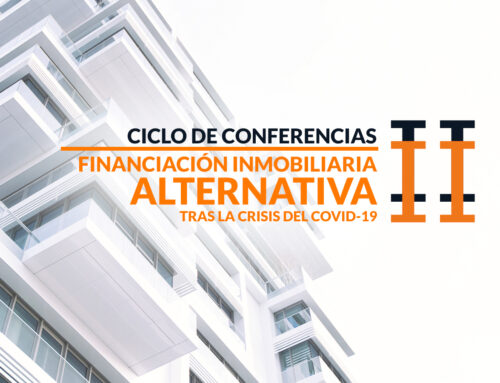 II Ciclo de Conferencias:  Financiación Alternativa Inmobiliaria tras la crisis del COVID-19.