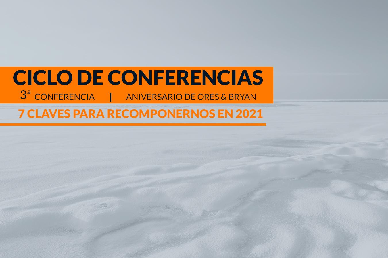 III Conferencia: Las 7 notas para recomponernos.