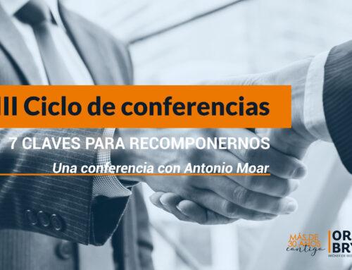 Ciclo de conferencias 30 aniversario de Ores & Byran: 3º Conferencia «7 notas para recuperarnos».