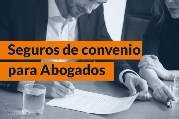 Seguros de convenio para abogados