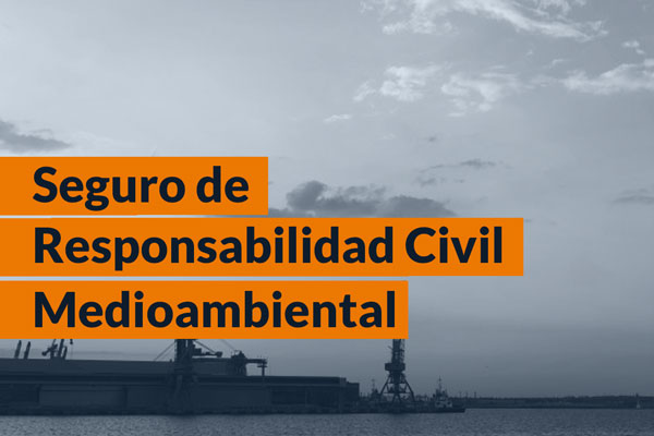 Seguro de Responsabilidad Civil Medioambiental