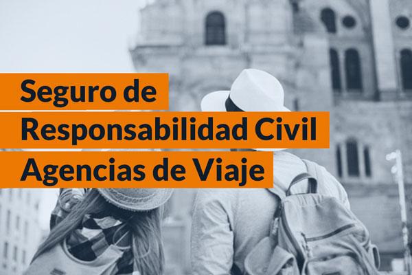 Seguro de Responsabilidad Civil Agencia de Viaje