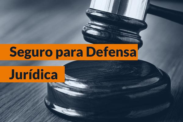 Seguro de Defensa Jurídica y Reclamación