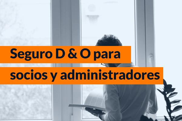 D & O para socios y administradores