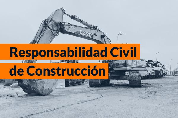 Responsabilidad Civil de construcción