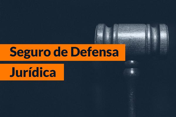 Seguro de Defensa jurídica